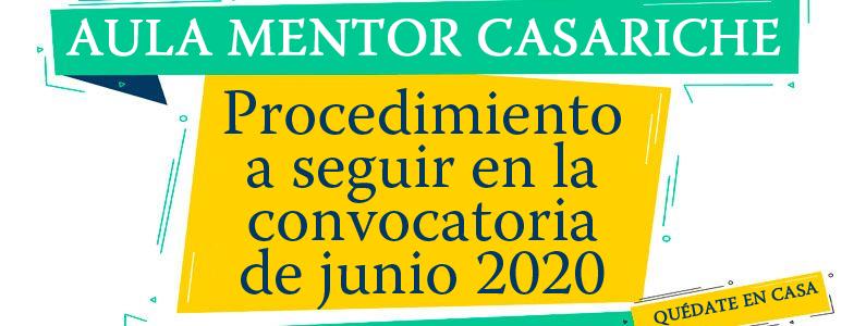 Procedimiento a seguir en la convocatoria de exámenes junio 2020