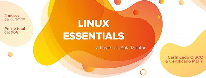 Nueva Matrícula Linux Essentials CISCO, hasta el 5 de Marzo