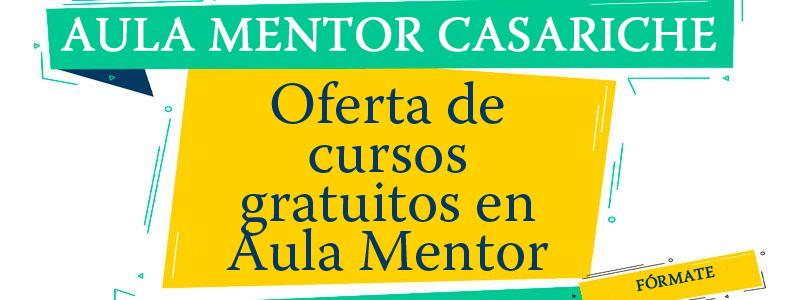 Oferta de cursos gratuitos en Aula Mentor Casariche, con plazo de solicitud del 10 al 16 de noviembre
